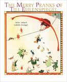 The Merry Pranks of Till Eulenspiegel
