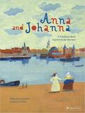 Anna and Johanna (Children's Books Inspired by Famous Artworks)